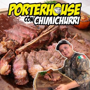 Porterhouse con salsa de Chimichurri