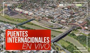 Puentes Internacionales Nuevo Laredo hoy domingo 22 de marzo EN VIVO