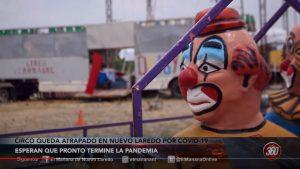 Circo queda atrapado en Nuevo Laredo por covid