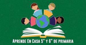 Aprende En Casa: preguntas y respuestas 5° y 6° de primaria 4 de junio