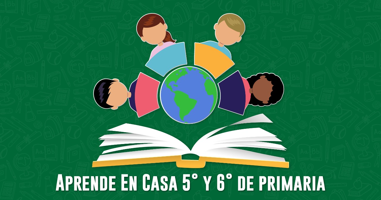 Aprende En Casa: preguntas y respuestas 5° y 6° de primaria 1 de junio