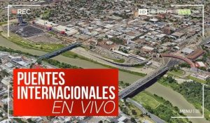 Puentes Internacionales Nuevo Laredo hoy miércoles 27 de mayo EN VIVO