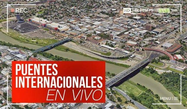Puentes Internacionales Nuevo Laredo hoy sábado 23 de mayo EN VIVO