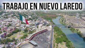 Trabajo en Nuevo Laredo: vacantes disponibles del martes 21 de julio