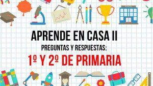Aprende en Casa SEP 26 de agosto: respuestas para PRIMERO y SEGUNDO de primaria
