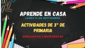 Aprende en Casa: preguntas y respuestas 3° de primaria 21 de septiembre