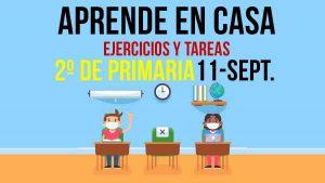 Aprende en Casa, actividades y tarea 2º de primaria: 11 de septiembre