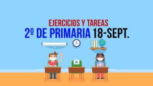 Aprende en Casa, actividades y tarea 2º de primaria 18 de septiembre