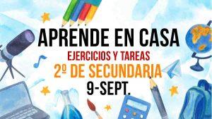 Aprende en Casa: clases y ejercicios 2º de secundaria 9 de septiembre