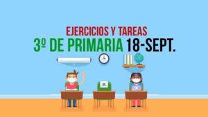 Aprende en Casa, actividades y tarea 3º de primaria: 18 de septiembre