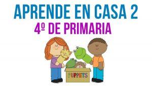 Aprende en Casa 2, preguntas y actividades 4º de primaria: 7 DE SEPT