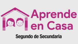 Aprende En Casa: horario y temas para 2° de secundaria lunes 21 de septiembre