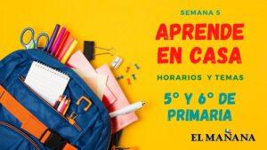 Aprende En Casa: horario y temas 5° y 6° de primaria 21 de septiembre