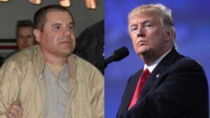 El Chapo es fanático del presidente Donald Trump