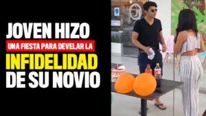 VIDEO VIRAL: Joven hizo una fiesta para develar la INFIDELIDAD de su novio