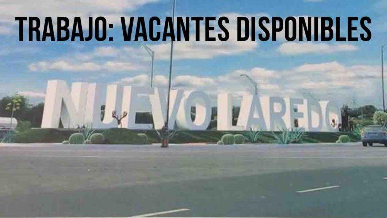 TRABAJO en frontera Tamaulipeca: hay empleos de 4 días por semana nuevo laredo