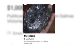 En Tamaulipas y Monterrey, venden en Facebook restos de meteorito