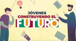 """""""Jóvenes Construyendo el Futuro"""": cómo registrarse y recibir 4,310 pesos al mes durante un año"""