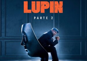 Netflix confirma segunda parte de Lupin y presenta teaser